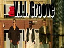 The V.J.J. Groove