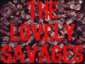 Image for The Lovely Savages