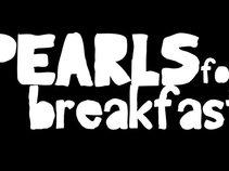 Pearls For Breakfast
