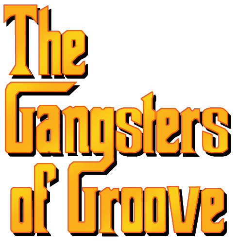 The Gangsters of Groove | ReverbNation