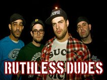 Ruthless Dudes
