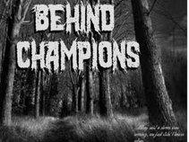 Behind Champions