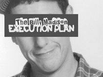 The Billy Madison Execution Plan