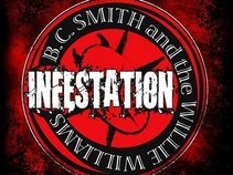 B.C. Smith and the Willie Williams INFESTATION