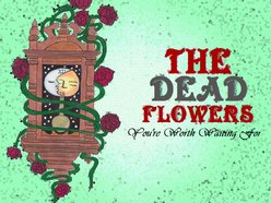 Image for The Dead Flowers