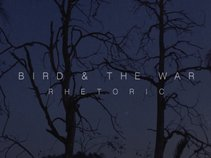 Bird & The War