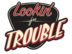 Image for Lookin' For Trouble