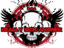 really sick answer