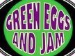 Green Eggs and Jam