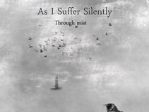 A s I Suffer Silently