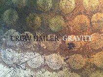 Crow hailer