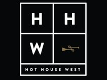 Hot House West