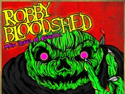 Image for Robby Bloodshed