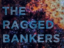 The Ragged Bankers