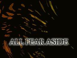 All Fear Aside