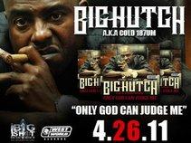 BIG HUTCH a.k.a. COLD 187UM
