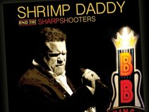 Shrimp Daddy & The Sharpshooters