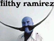 FILTHY RAMIREZ