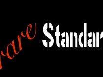 Rare Standard