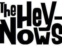 The Hey-Nows!