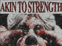 Akin To Strength