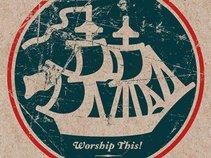 Worship This!