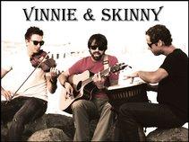 Vinnie and Skinny
