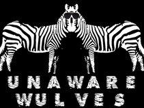 The Unawarewulves
