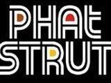 Phat Strut
