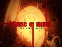 House of Mudd