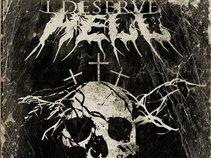 I Deserve Hell