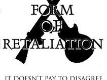 FORM OF RETALIATION