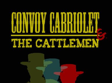 Image for Convoy & the Cattlemen