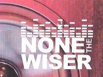 None the Wiser - STL