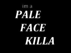 Image for PALE FACE KILLAZ