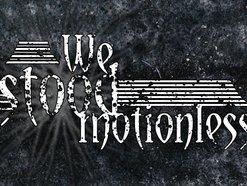 Image for We Stood Motionless