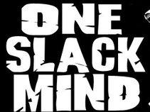 One Slack Mind