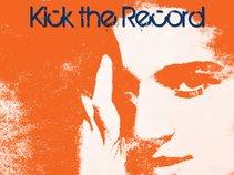 Kick The Record