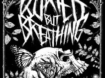 Buried But Breathing
