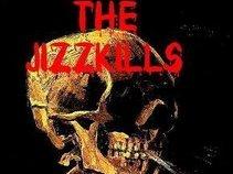 The Jizzkills