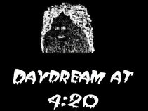 Daydream at 4:20