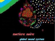 MATIERE NOIRE GLOBAL SOUND
