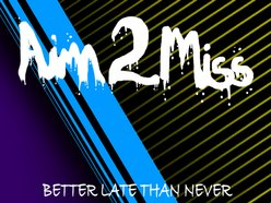 AIM 2 MISS