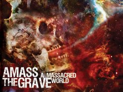 Image for Amass the Grave