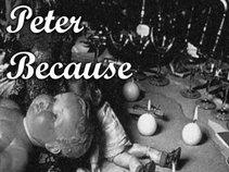 Peter Because