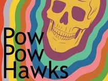Pow Pow Hawks