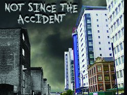Image for Not Since The Accident