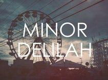 Minor Delilah