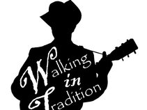 Walking In Tradition
