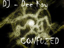 DJ - Dee Kay